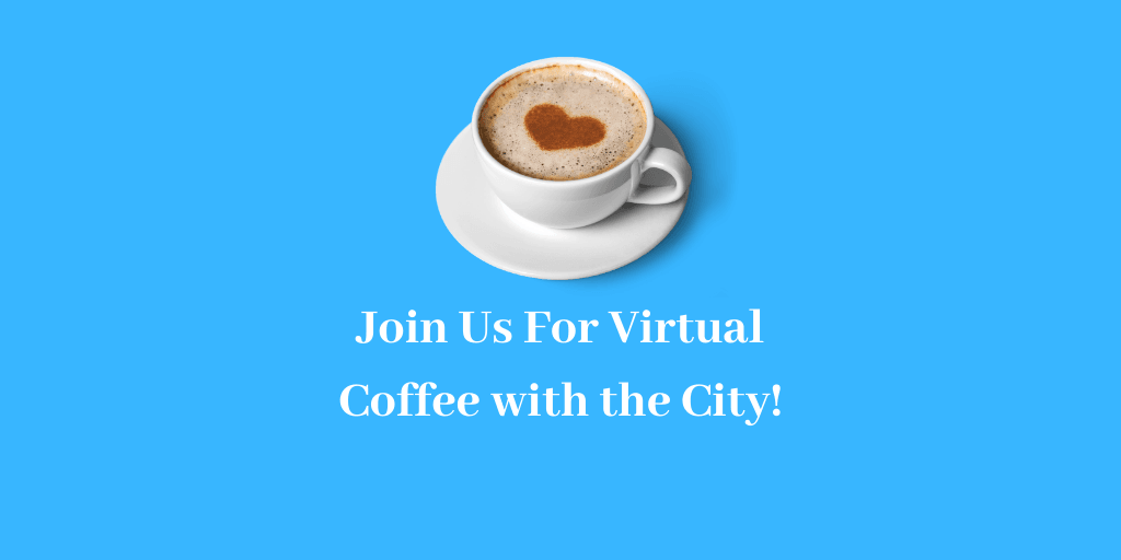 Virtual Coffee with the City Invitation Graphic with Coffee Cup